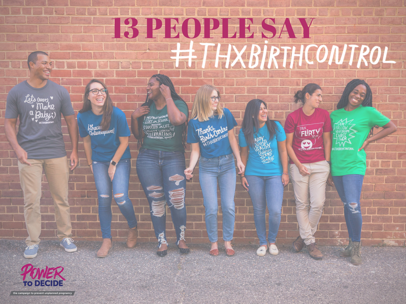 "Seven people wearing Thanks, Birth Control and the text, ""13 people say thanks, birth control!"""