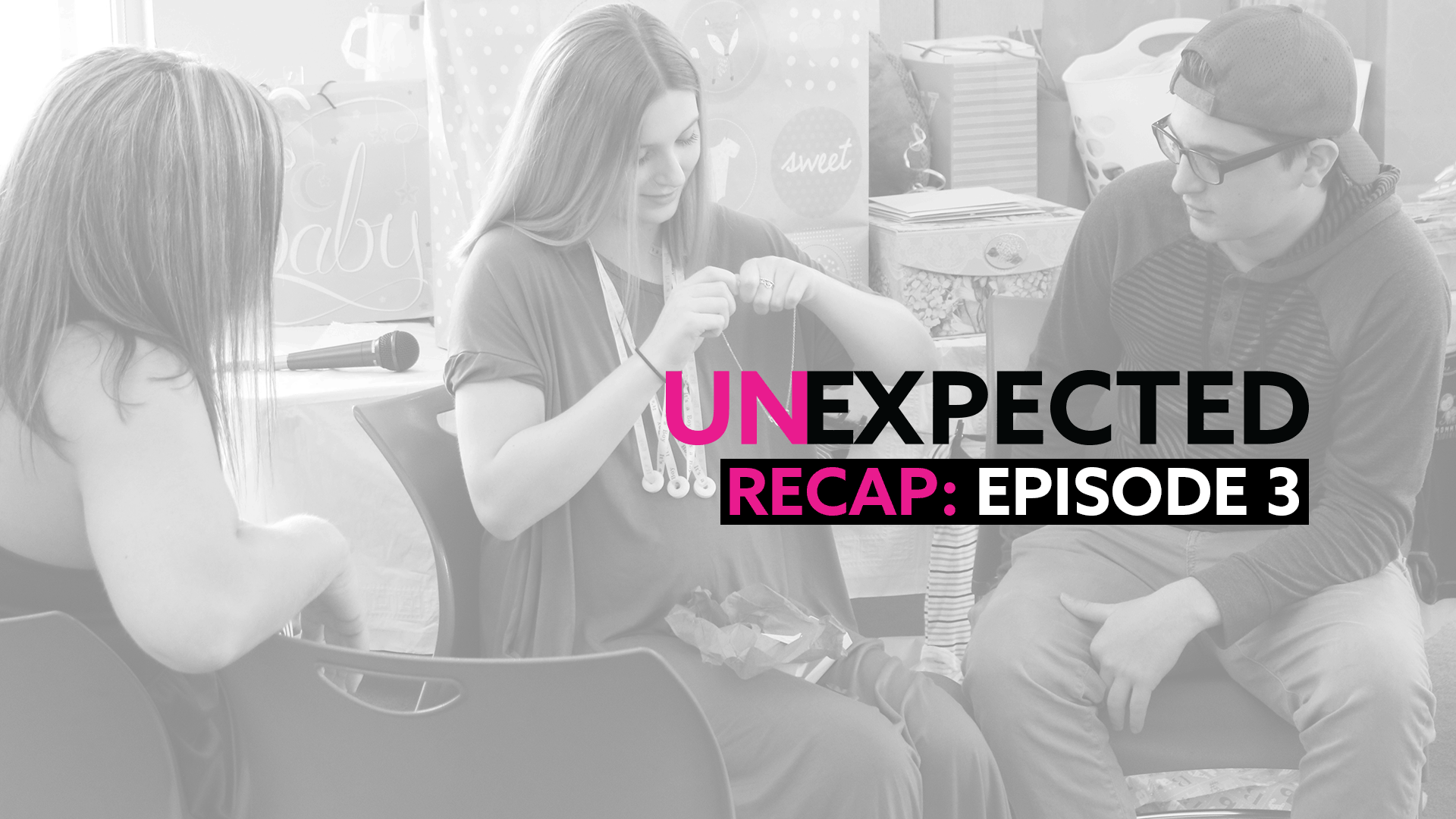 Unexpected Recap #3