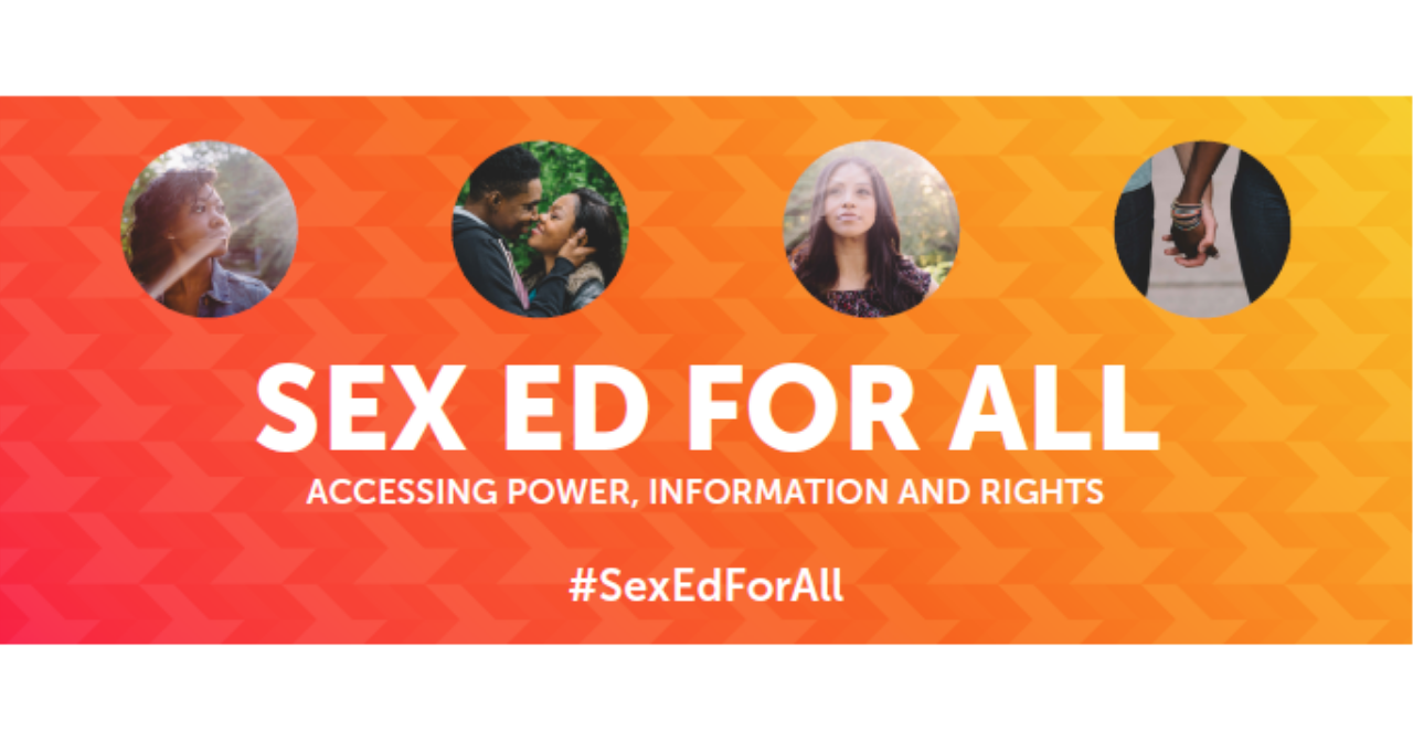 Sex Ed for All: Accessing Power, Information, and Rights