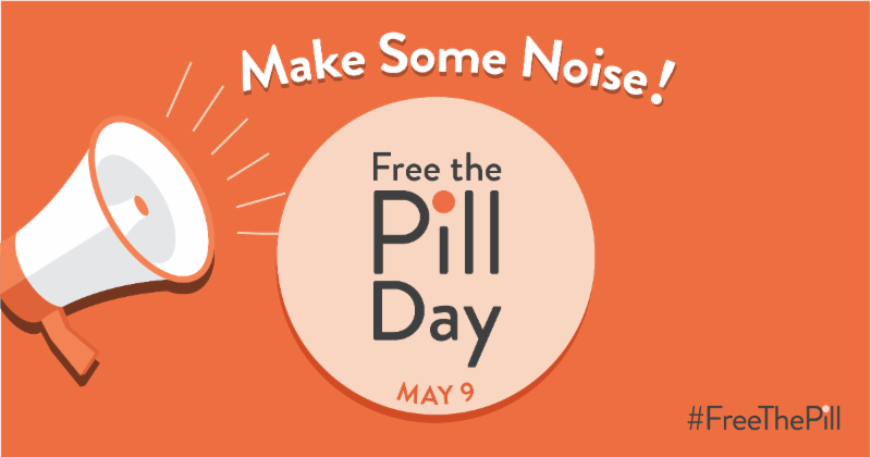 "A graphic of a bullhorn with the words, ""Make some noise! Free the pill day, May 9"""
