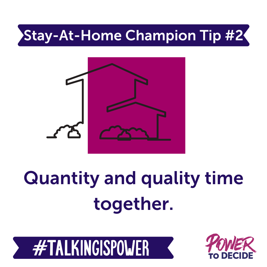 "stay-at-home champion tip 2 ""quantity and quality time together."""