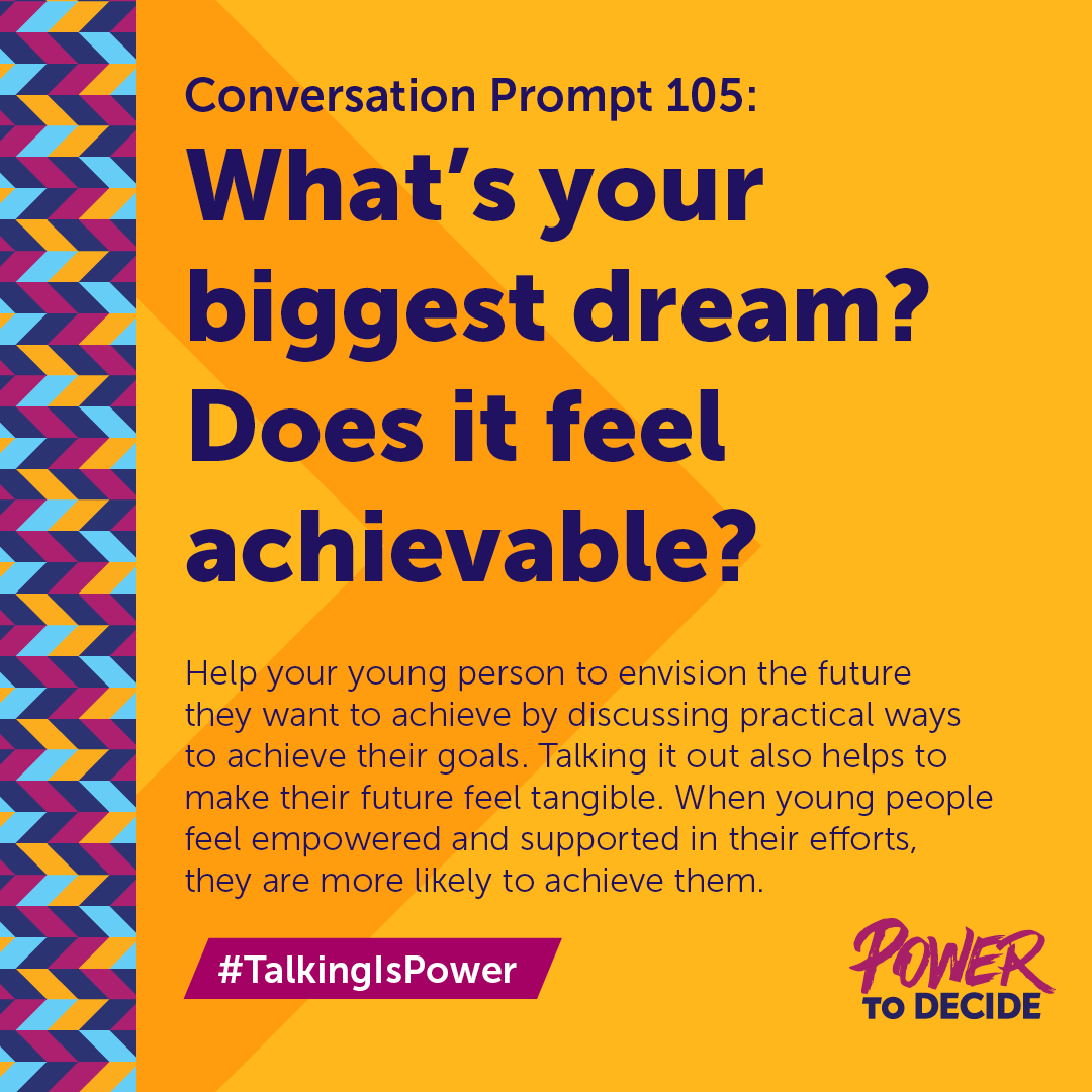 #TalkingIsPower Prompt 105: What's your biggest dream? Does it feel achievable?