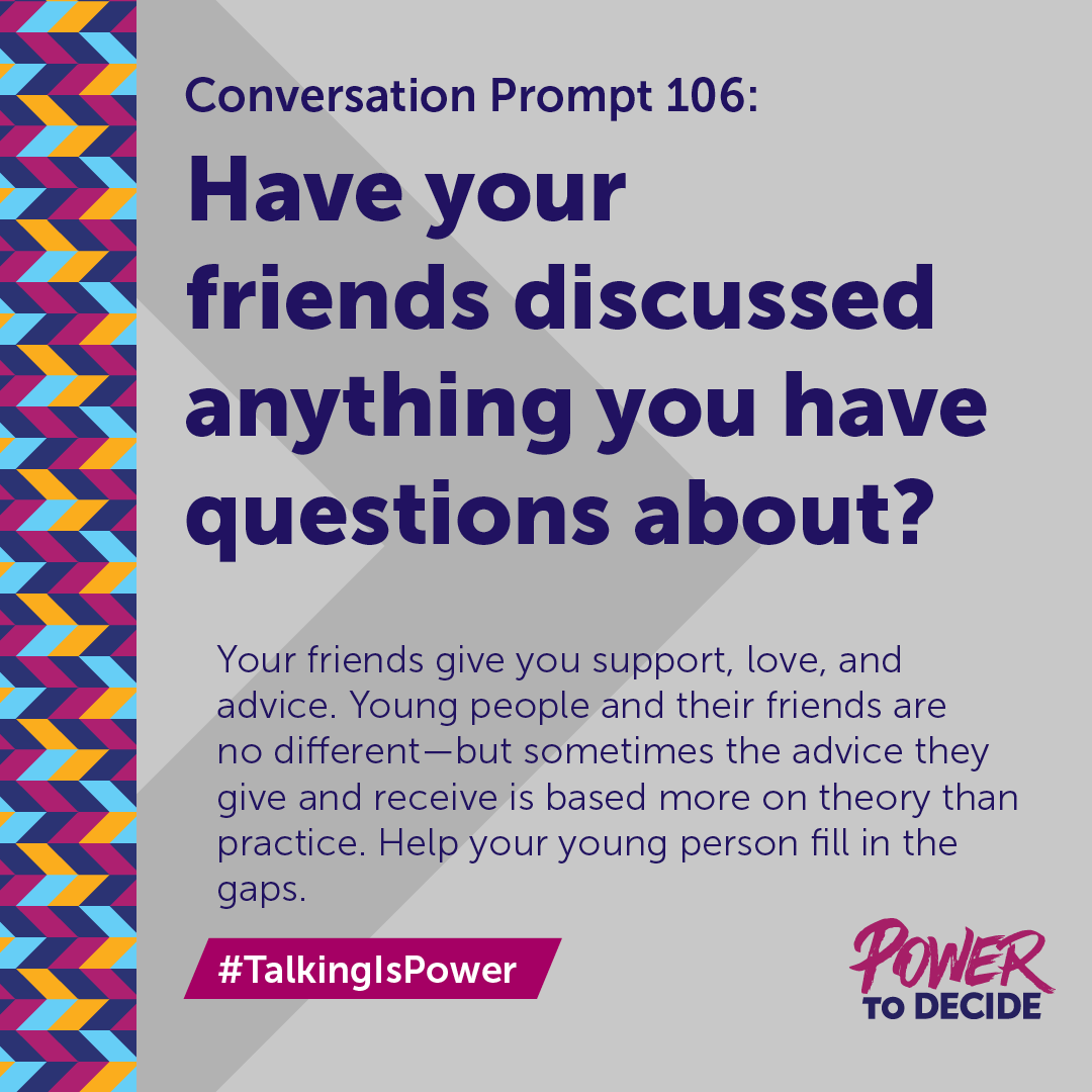 "#TalkingIsPower Prompt 106 ""Have your friends discussed anything you have questions about?"""