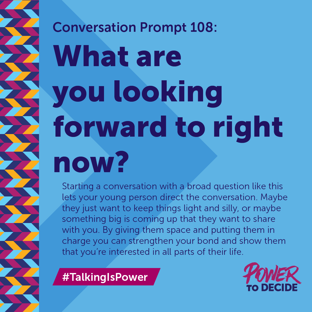 "#TalkingIsPower Prompt 108 ""What are you looking forward to right now?"""