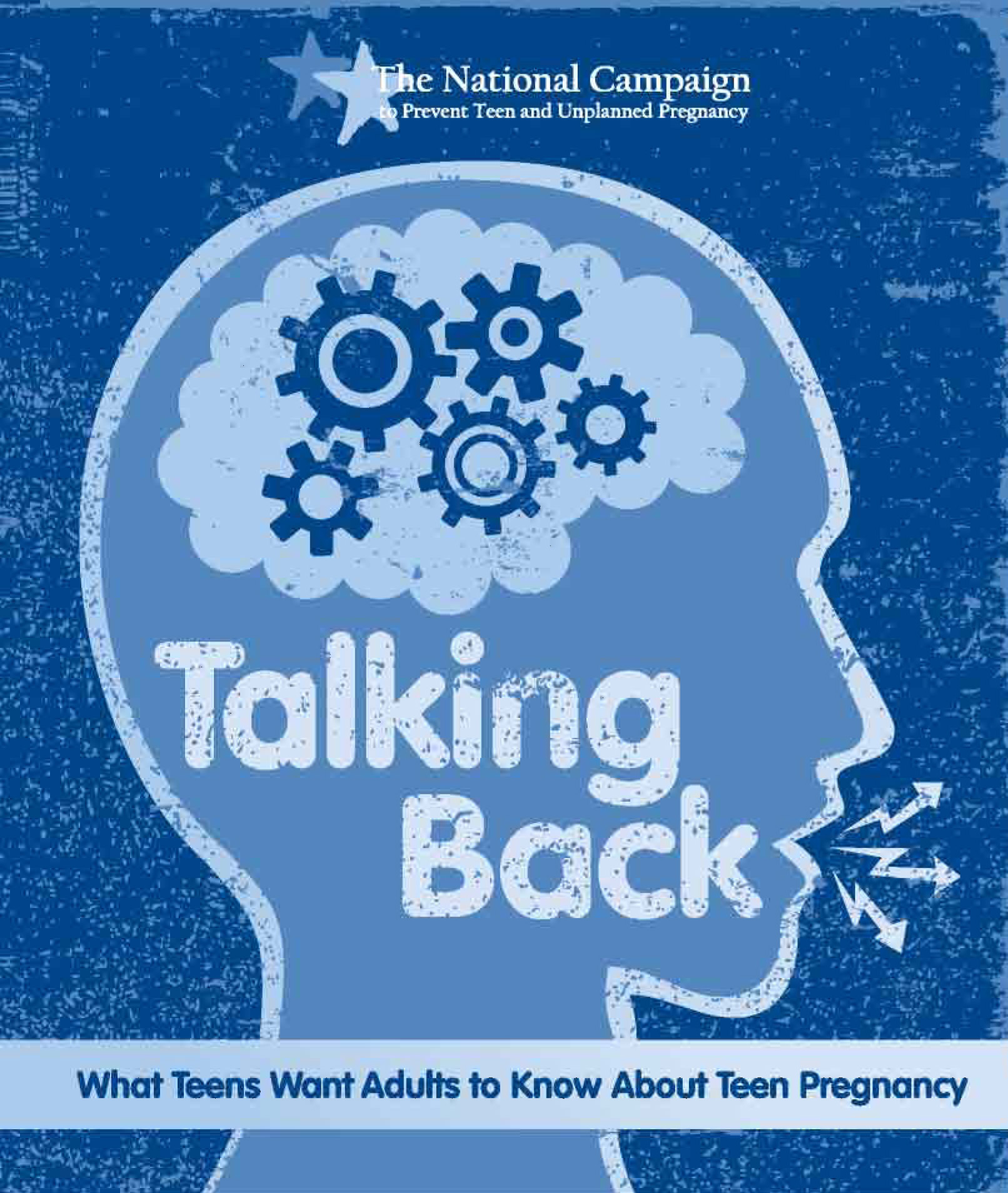 Talking Back: What Teens Want Adults to Know About Teen Pregnancy