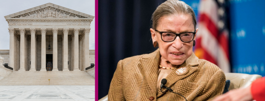An image of the Supreme Court next to a second image of Justice Ruth Bader Ginsburg.