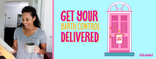 "An image of a woman holding a package from her mail next to an illustration of a door and the words, ""Get birth control delievered."""