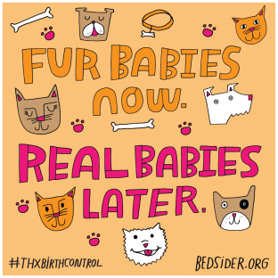 Fur babies now. Real babies maybe later. #ThxBirthControl