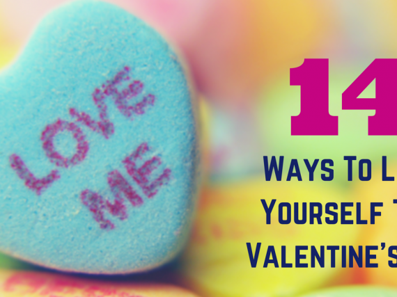 14 Tips To Love Yourself This V-Day