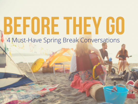"A photo of a woman playing in the sand on the beach and the words, ""4 Must Have Spring Break Conversations"""
