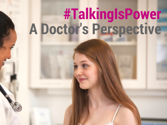 "A provider talks to a young patient ""#TalkingIsPower: A Doctor's Perspective"""