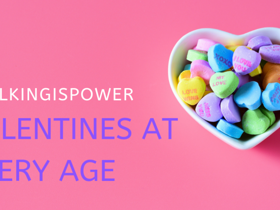 "A bowl of candy hearts and a banner that says, ""#talkingispower Valentines at every age."""