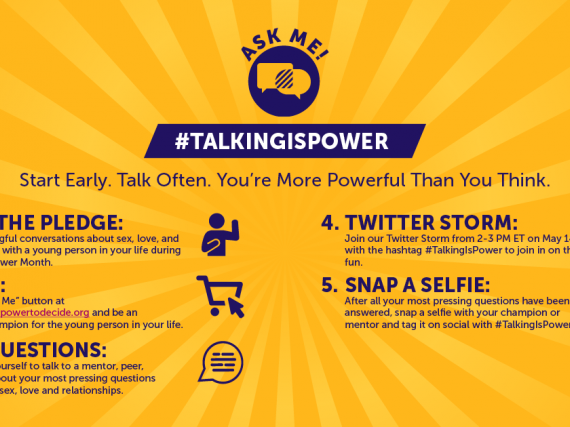 #TalkingIsPower Five steps to be an ask-able champion: take the pledge, get swag, ask questions, participate in the twitter storm, snap a selfie