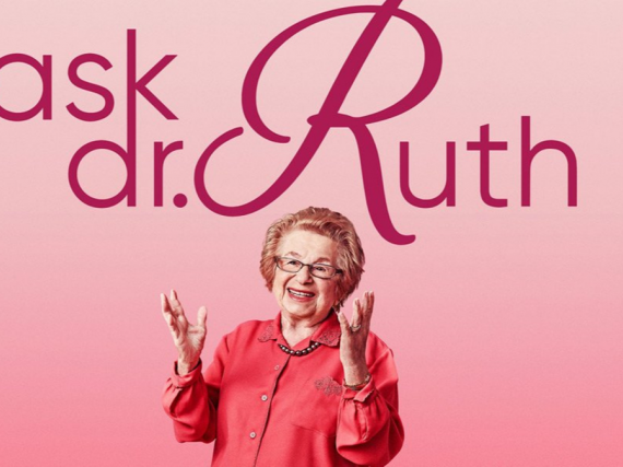 "An image of Dr. Ruth and the words ""Ask Dr. Ruth"""