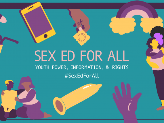 "An image that reads, ""Sex ed for all"" with pictures of people and brith control methods"