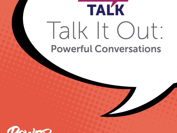 "A speak bubble says, ""Let's Talk Talk it out: powerful conversations."""