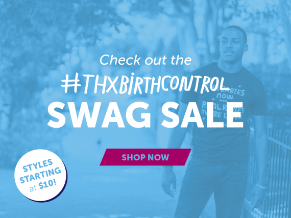 "Graphic saying, ""Check out the #thxbirthcontrol swag sale and shop now"""